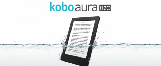 New Kobo Aura H2o – The eReader you Can Take in the Bath